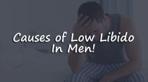 causes for low libido in men